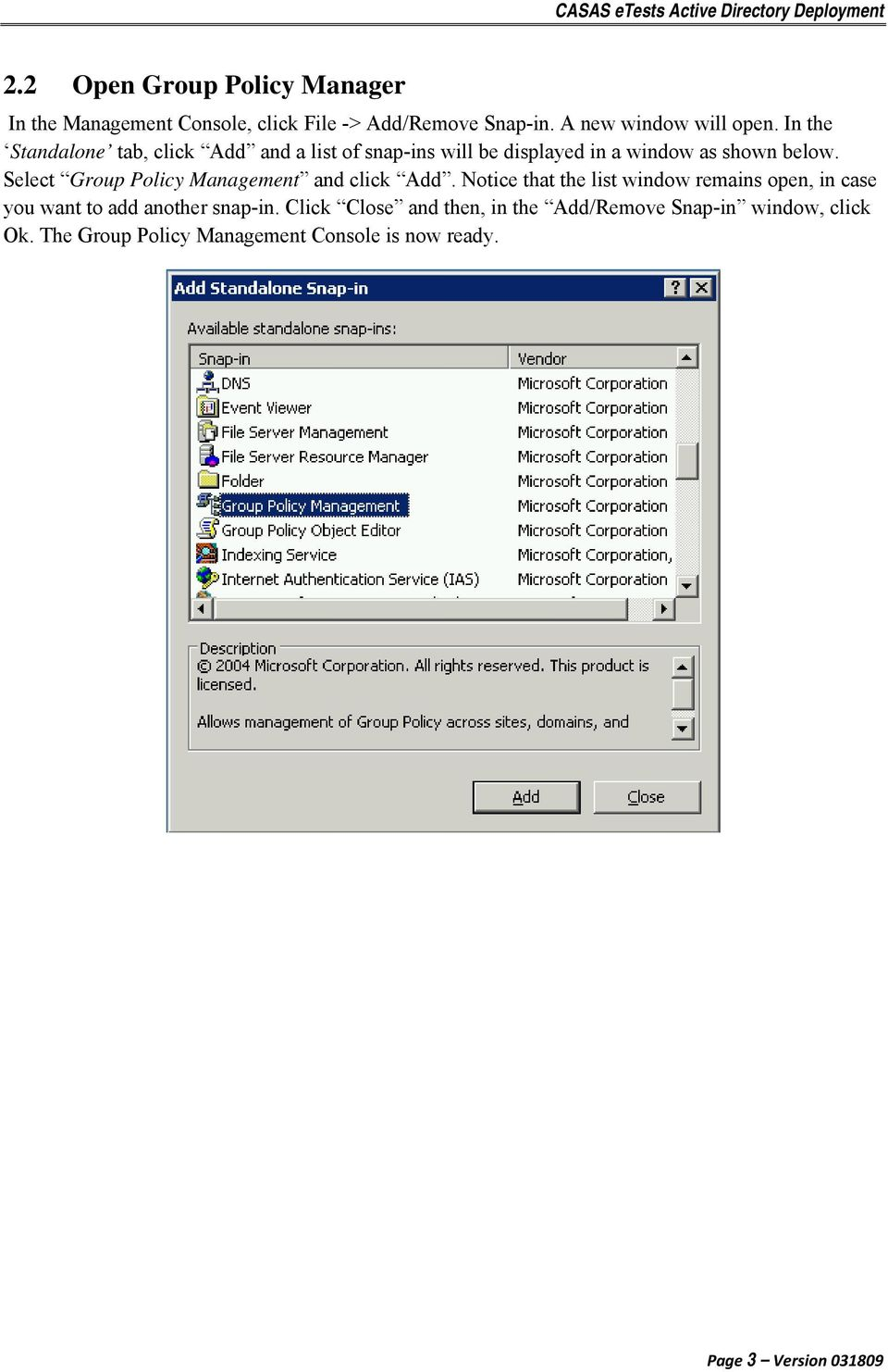Select Group Policy Management and click Add.