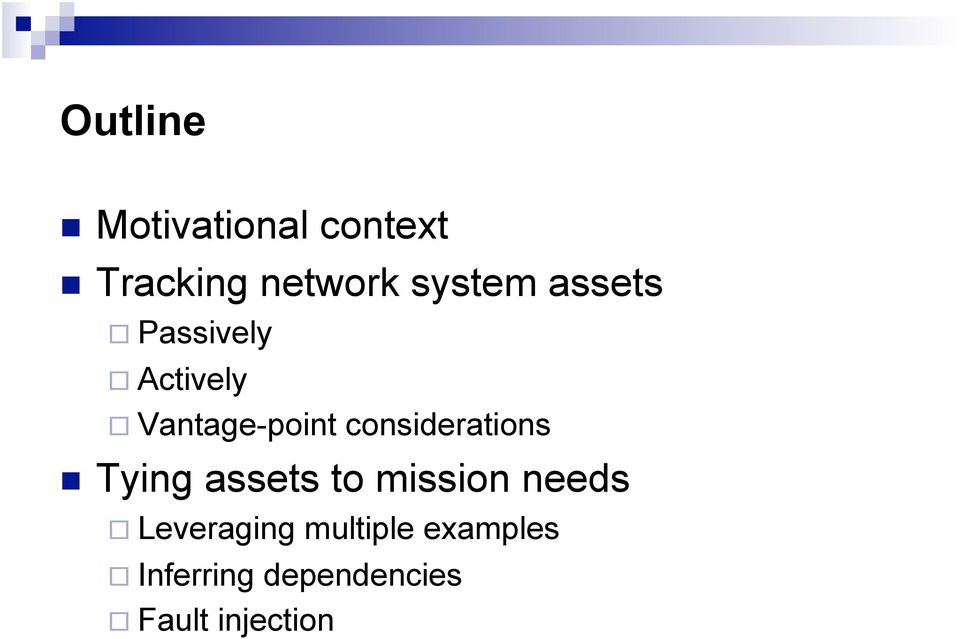 considerations Tying assets to mission needs