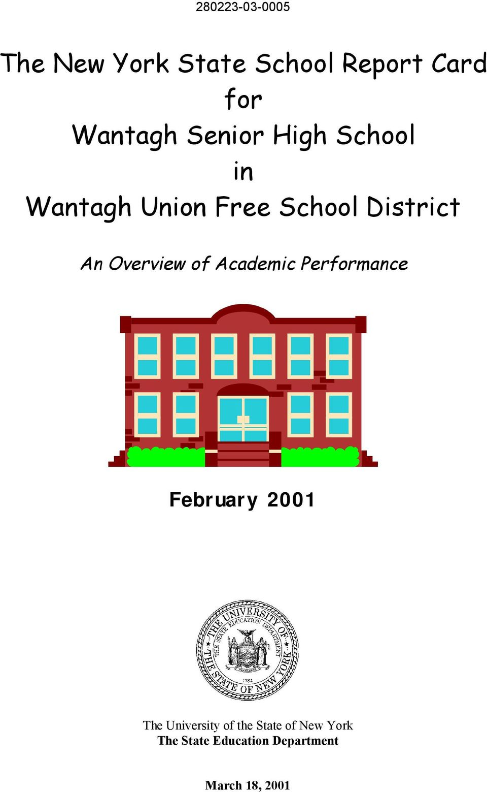 Academic Performance February 2001 The University of the