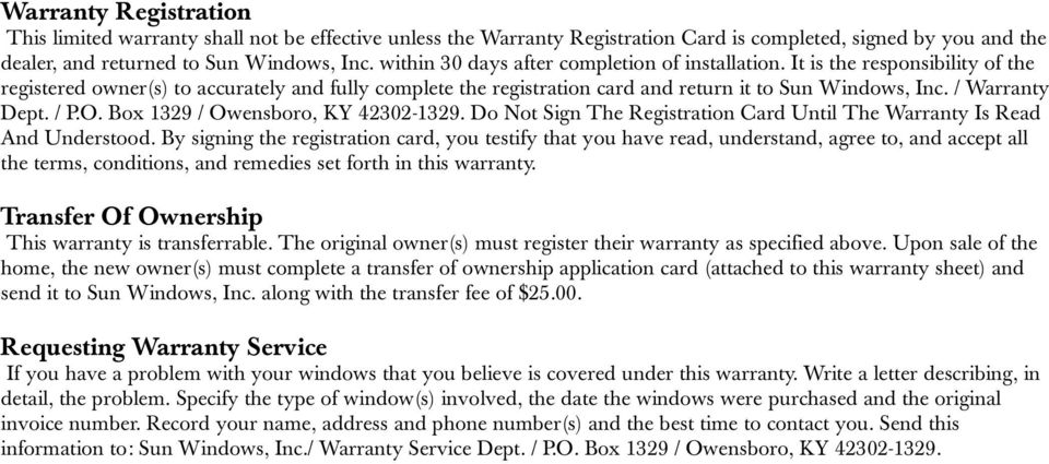 / Warranty Dept. / P.O. Box 1329 / Owensboro, KY 42302-1329. Do Not Sign The Registration Card Until The Warranty Is Read And Understood.