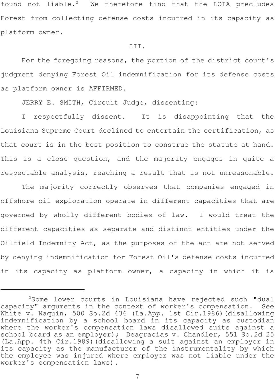 SMITH, Circuit Judge, dissenting: I respectfully dissent.