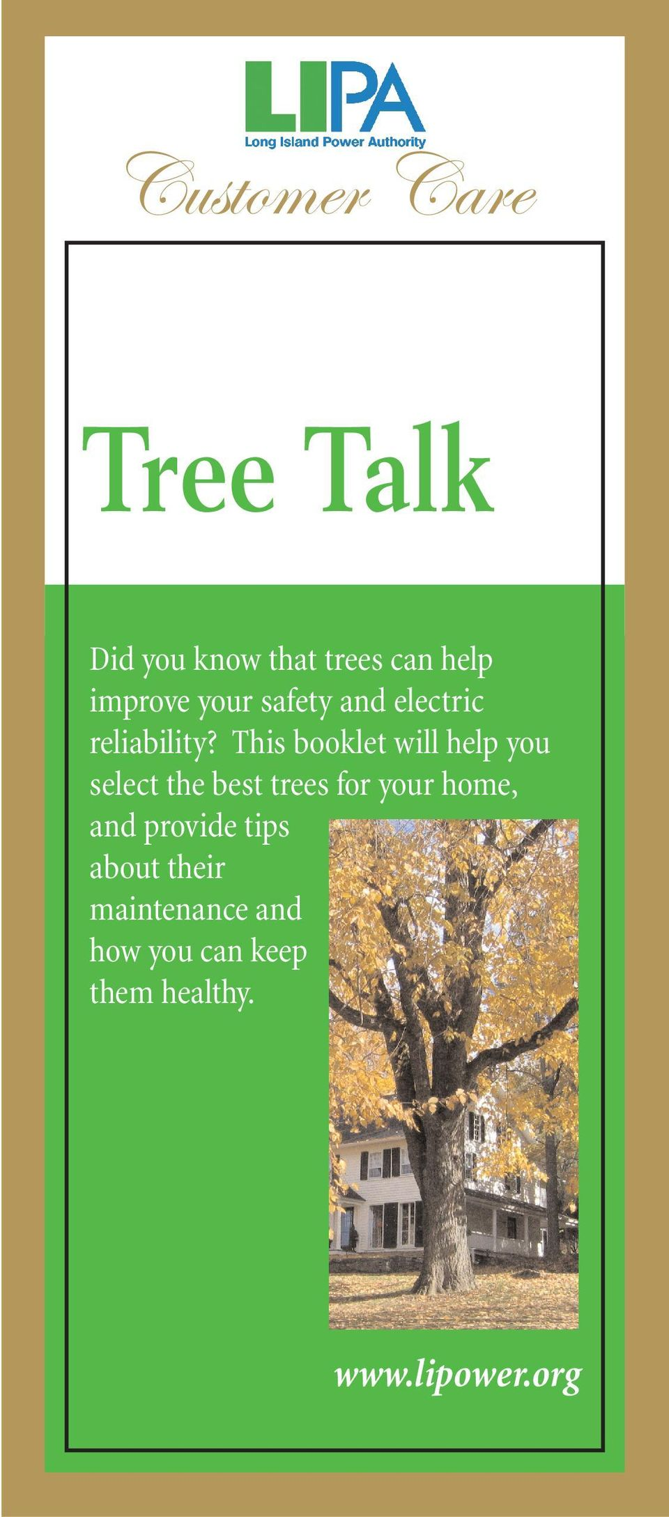 This booklet will help you select the best trees for your home,