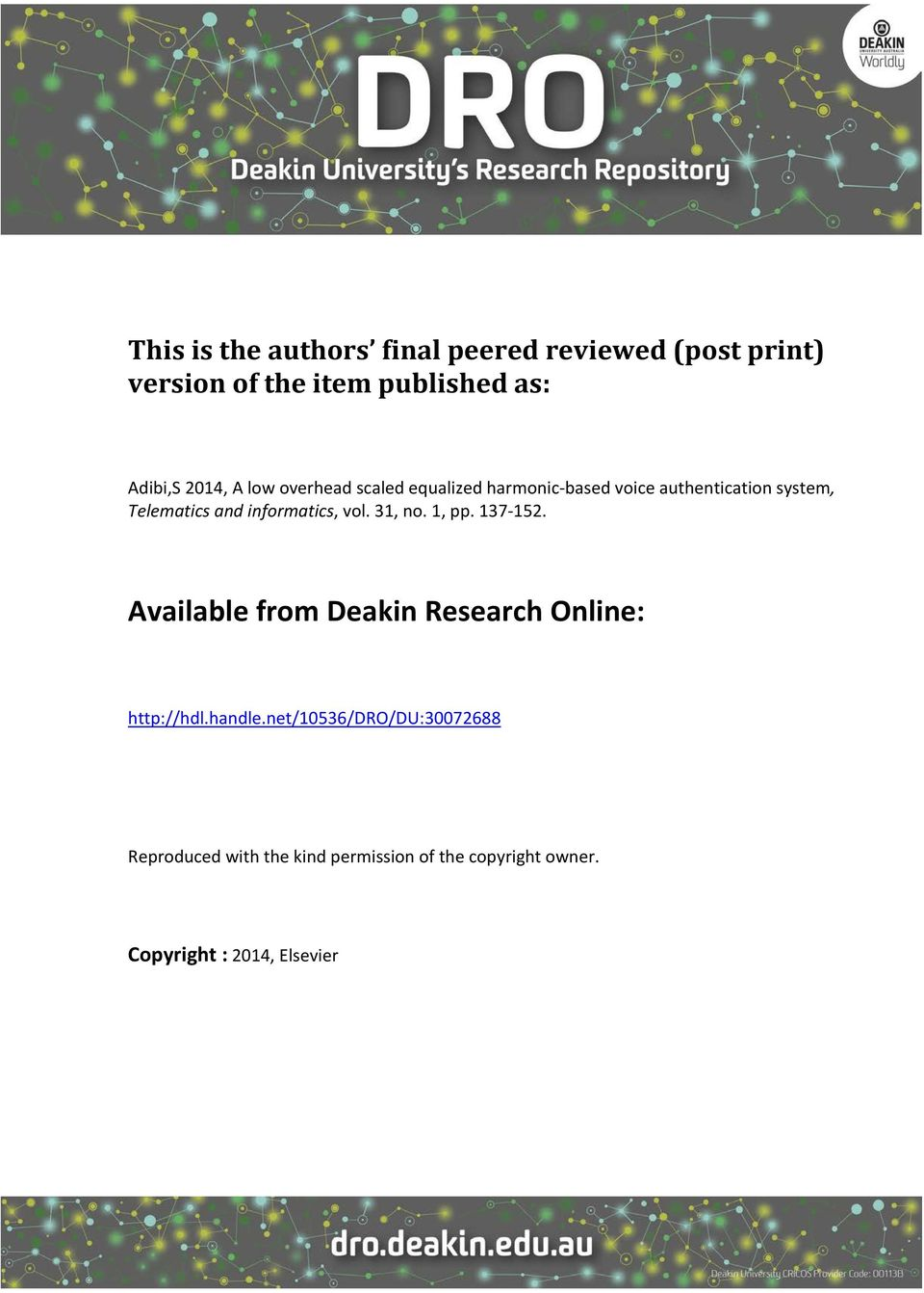 informatics, vol. 31, no. 1, pp. 137-152. Available from Deakin Research Online: http://hdl.handle.