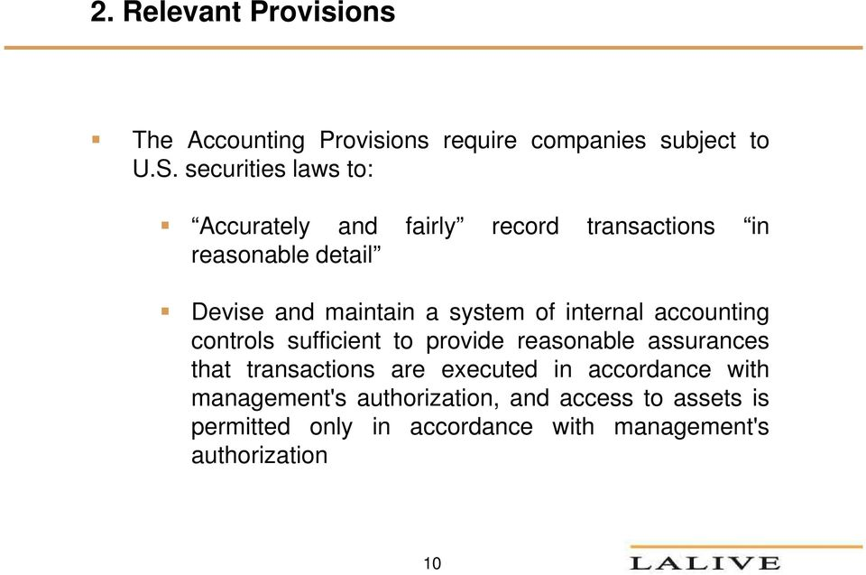 system of internal accounting controls sufficient to provide reasonable assurances that transactions are