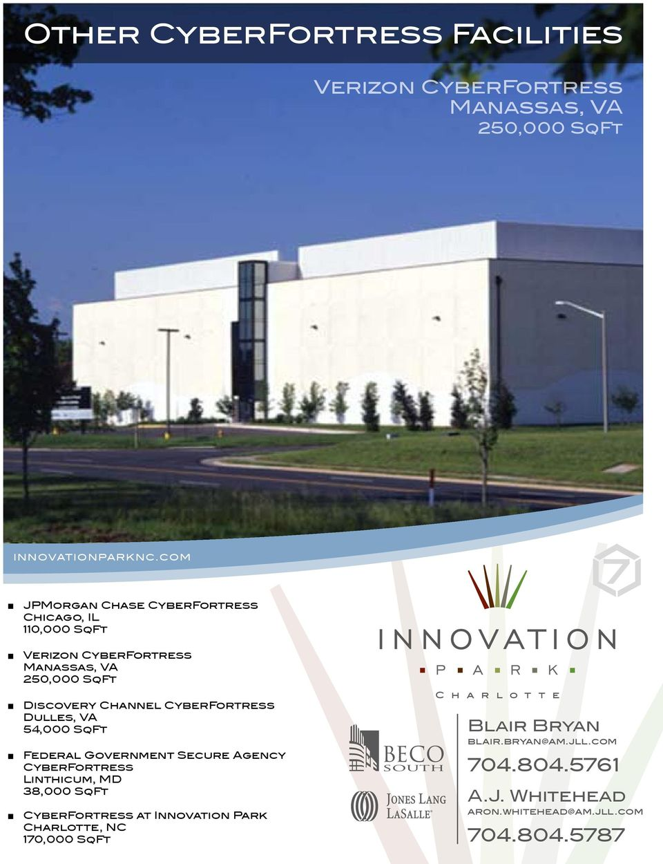 54,000 SqFt Federal Government Secure Agency CyberFortress Linthicum, MD 38,000 SqFt CyberFortress at Innovation Park