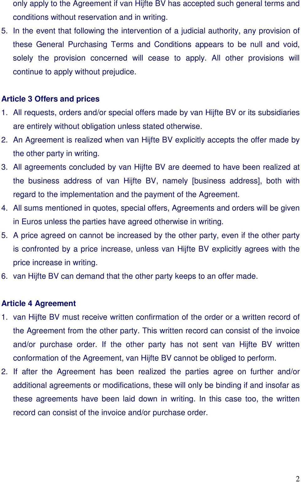 cease to apply. All other provisions will continue to apply without prejudice. Article 3 Offers and prices 1.