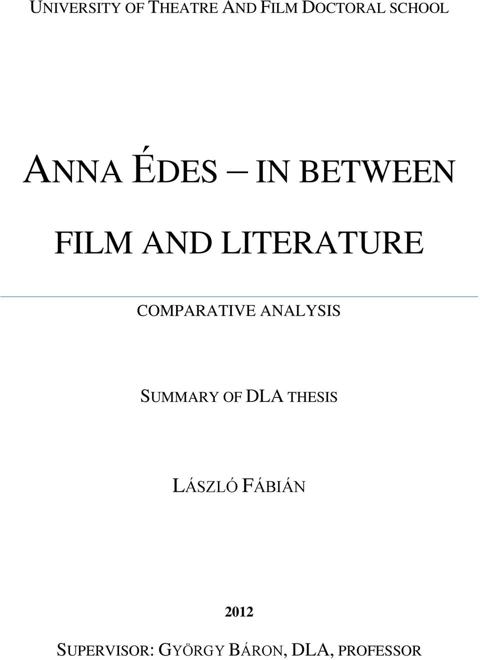 COMPARATIVE ANALYSIS SUMMARY OF DLA THESIS