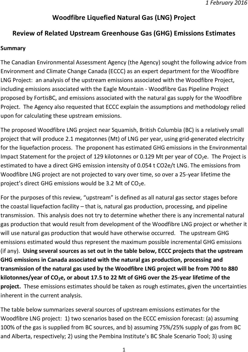 Woodfibre Project, including emissions associated with the Eagle Mountain - Woodfibre Gas Pipeline Project proposed by FortisBC, and emissions associated with the natural gas supply for the Woodfibre