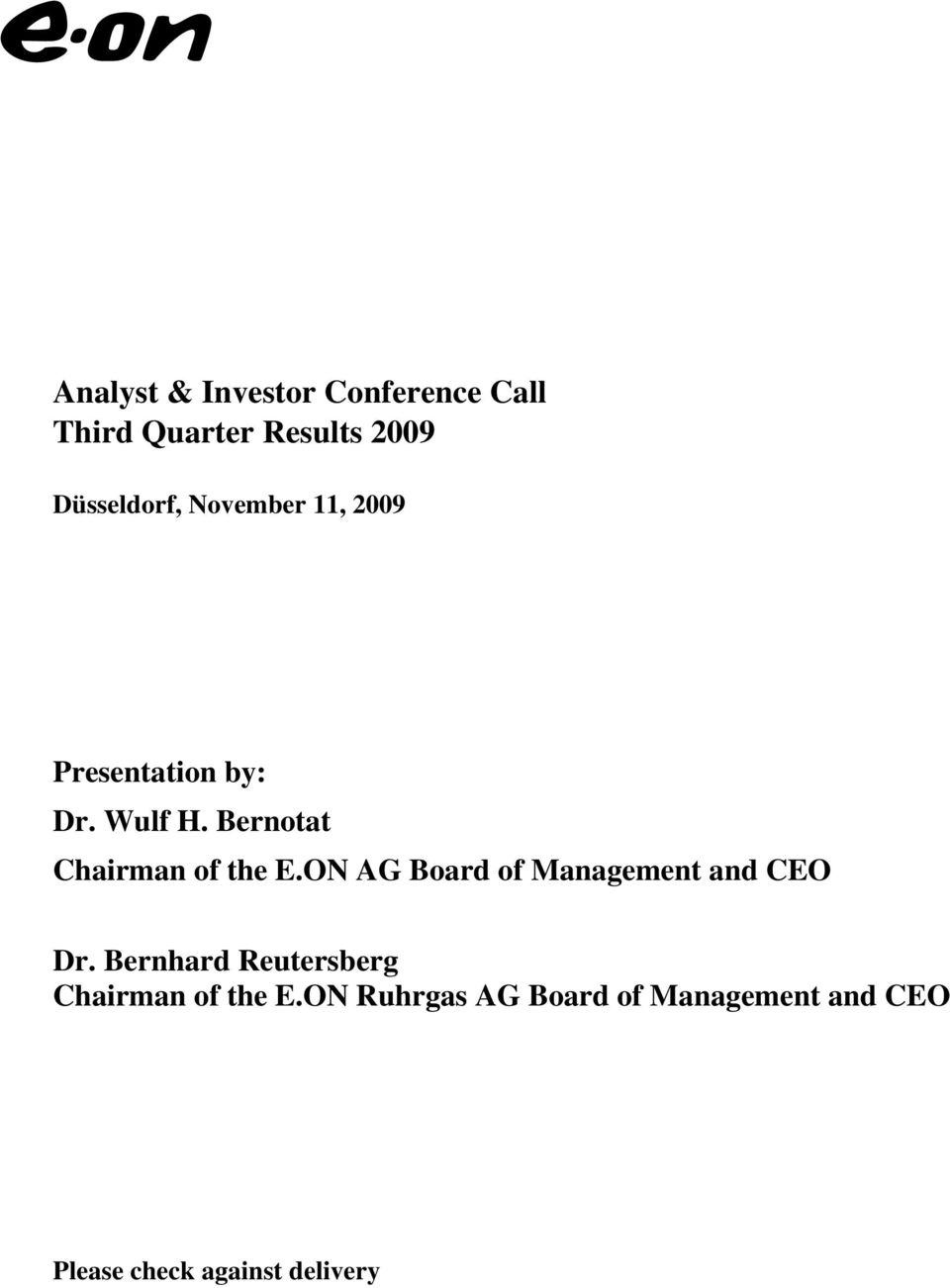ON AG Board of Management and CEO Dr.