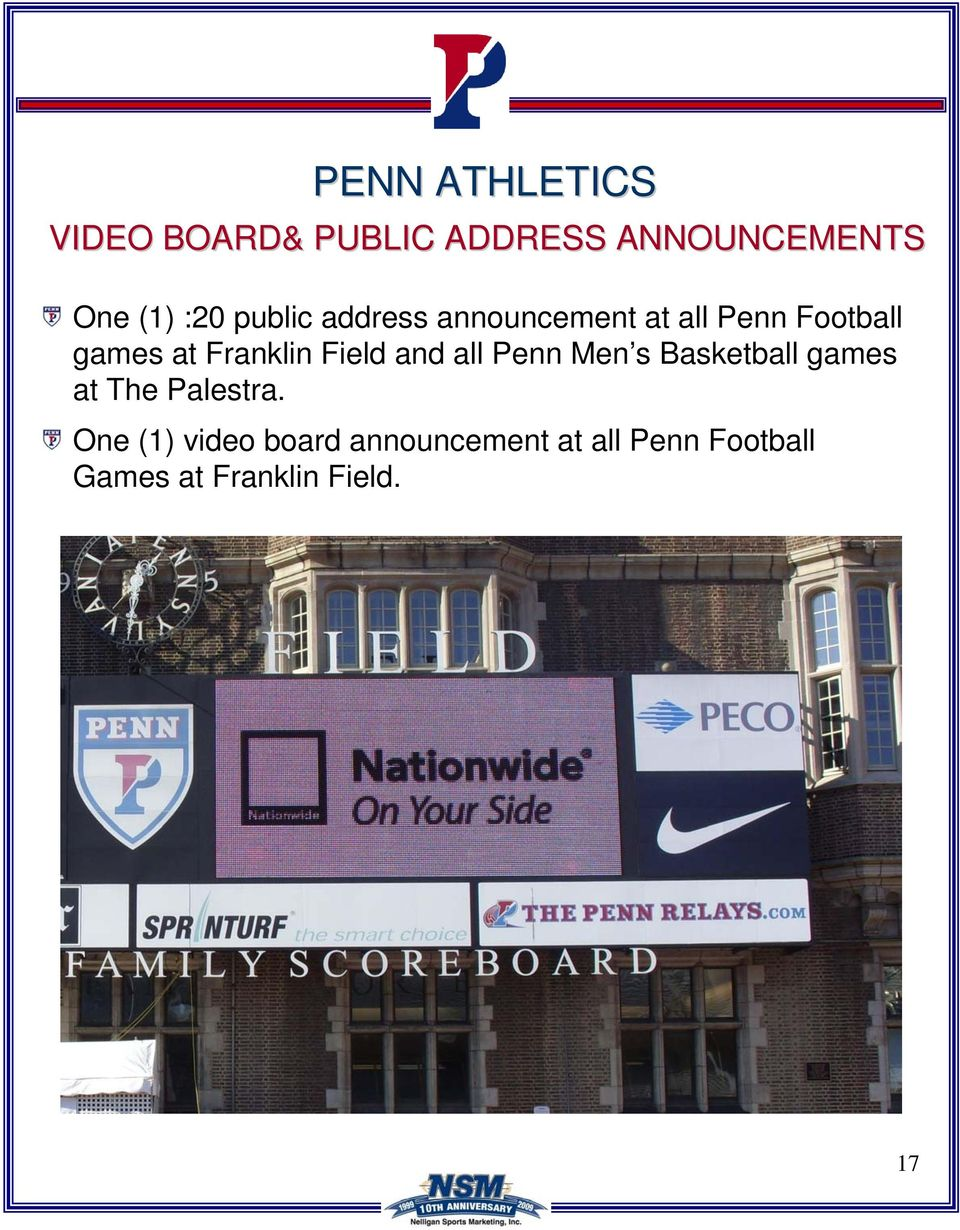 and all Penn Men s Basketball games at The Palestra.