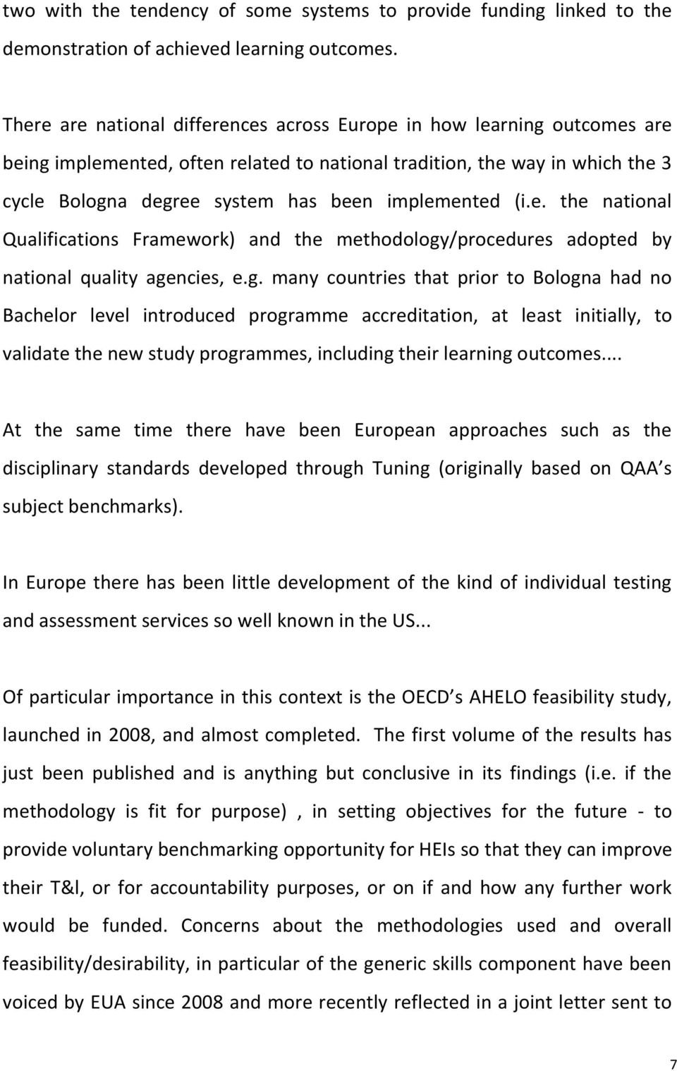 implemented (i.e. the national Qualifications Framework) and the methodology