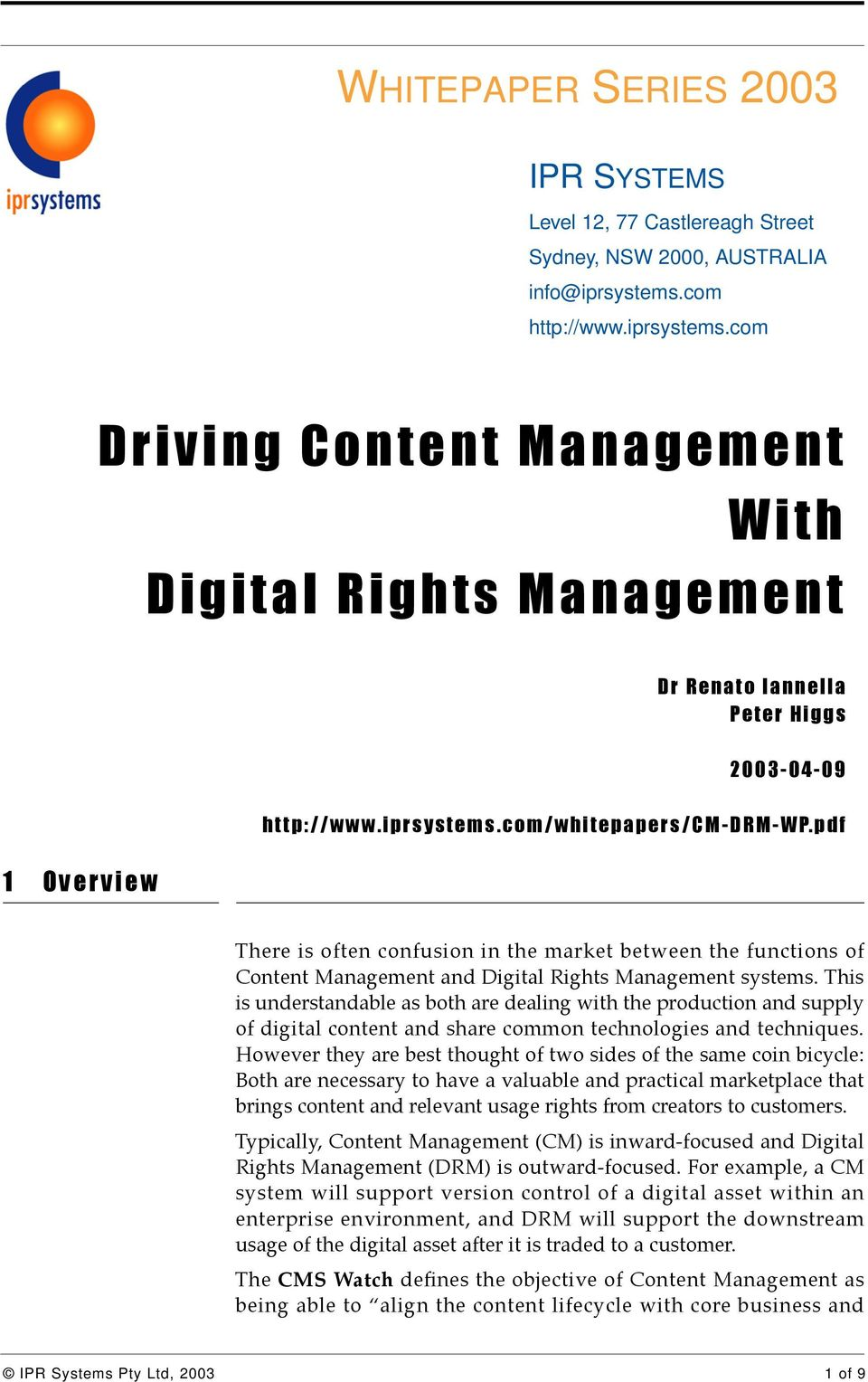 pdf 1 Overview There is often confusion in the market between the functions of Content Management and Digital Rights Management systems.