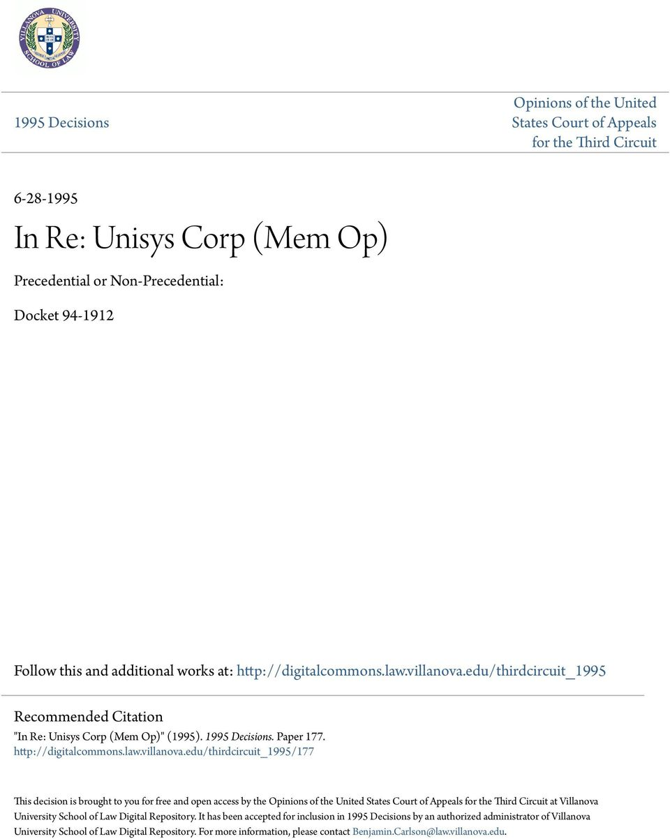 "edu/thirdcircuit_1995 Recommended Citation ""In Re: Unisys Corp (Mem Op)"" (1995). 1995 Decisions. Paper 177. http://digitalcommons.law.villanova."