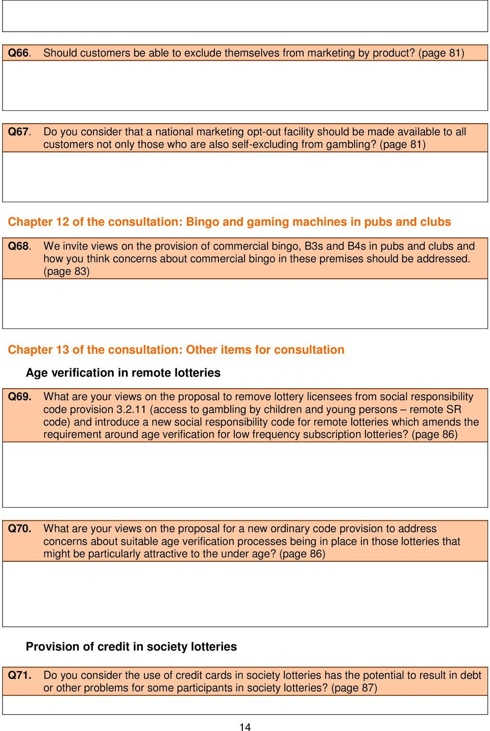 (page 81) Chapter 12 of the consultation: Bingo and gaming machines in pubs and clubs Q68.