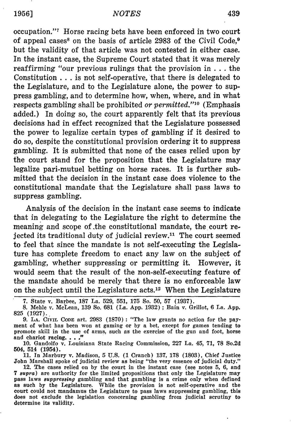"In the instant case, the Supreme Court stated that it was merely reaffirming ""our previous rulings that the provision in... the Constitution."