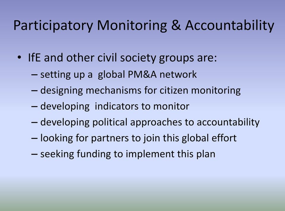 developing indicators to monitor developing political approaches to