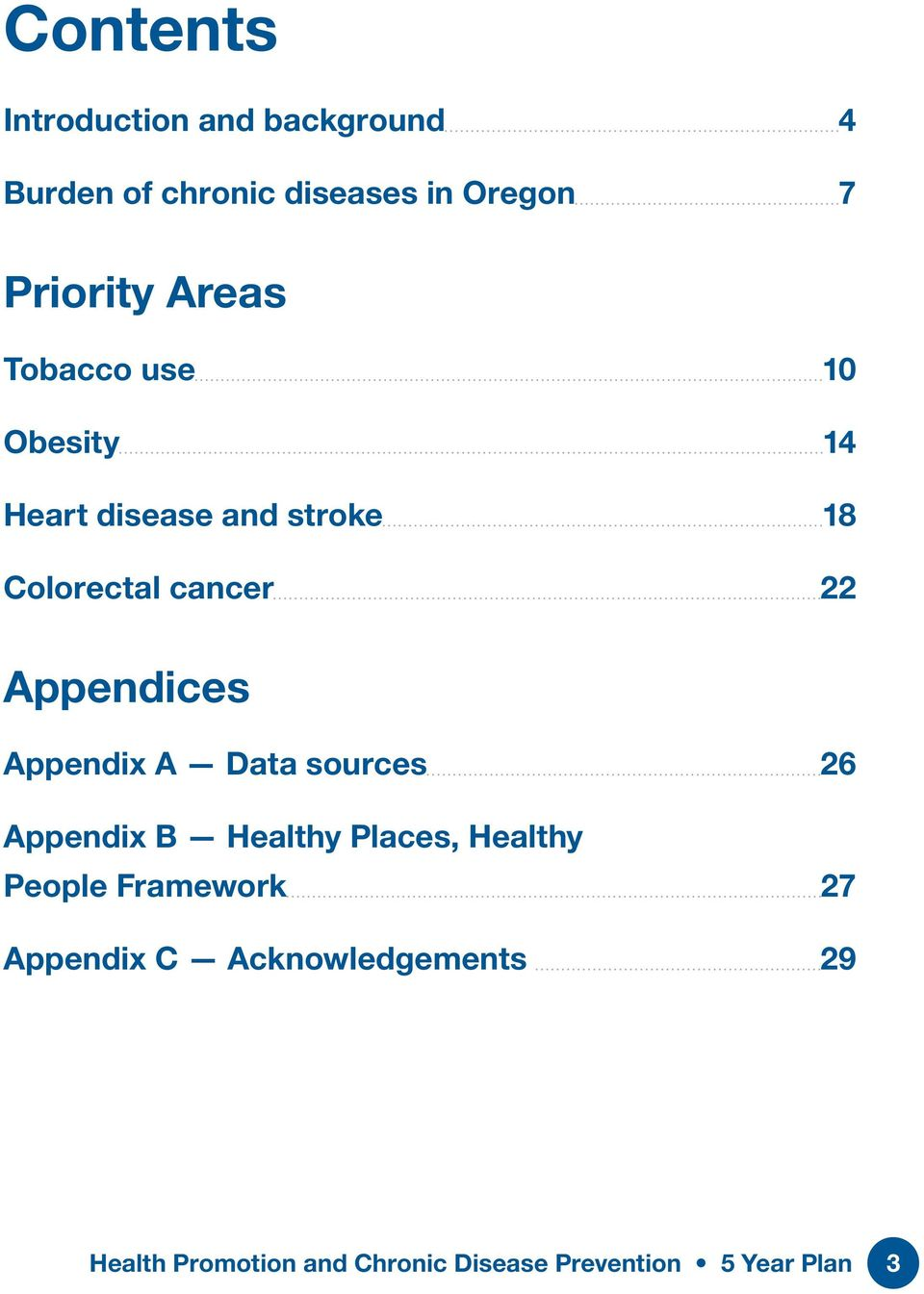 Appendices Appendix A Data sources 26 Appendix B Healthy Places, Healthy People