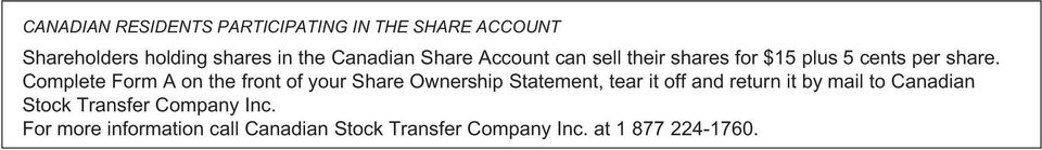 Complete Form A on the front of your Share Ownership Statement, tear it off and return it by
