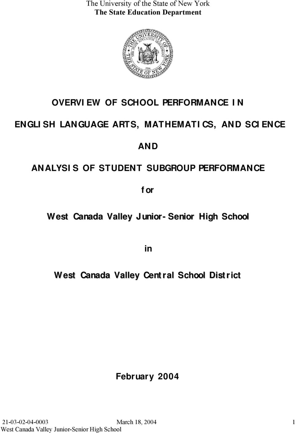 ARTS, MATHEMATICS, AND SCIENCE AND ANALYSIS OF STUDENT SUBGROUP