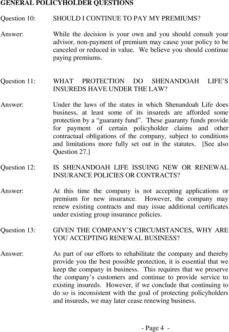 Question 11: WHAT PROTECTION DO SHENANDOAH LIFE S INSUREDS HAVE UNDER THE LAW?