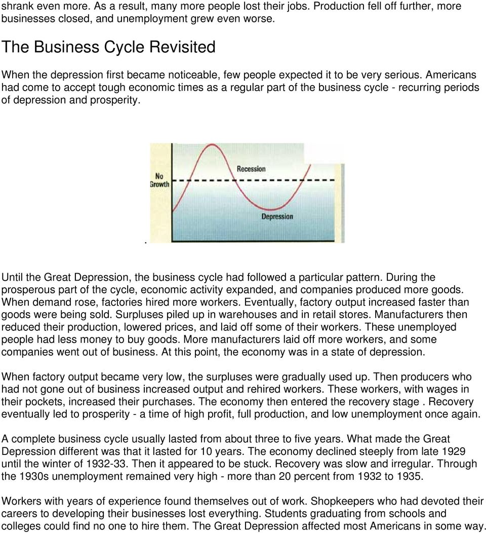 Americans had come to accept tough economic times as a regular part of the business cycle - recurring periods of depression and prosperity.