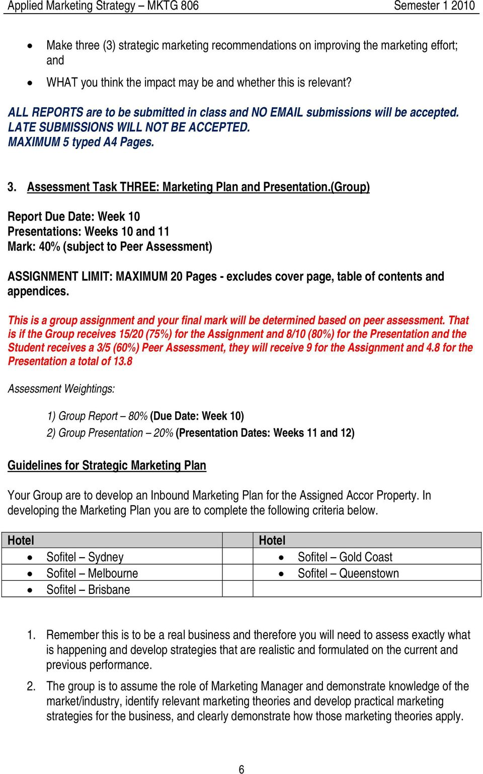 Assessment Task THREE: Marketing Plan and Presentation.