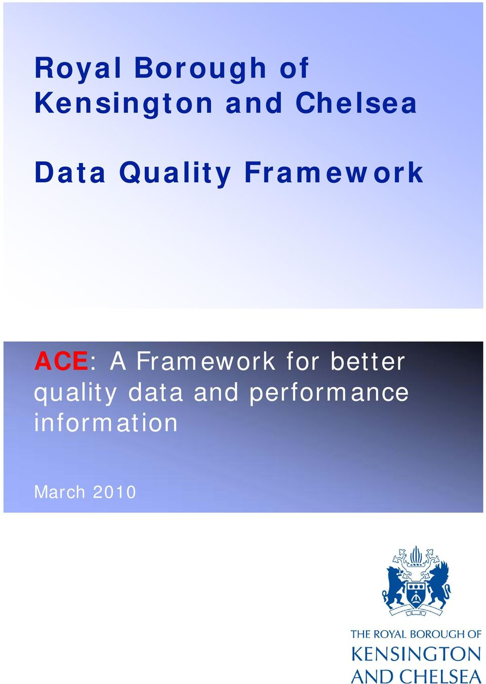 A Framework for better quality data