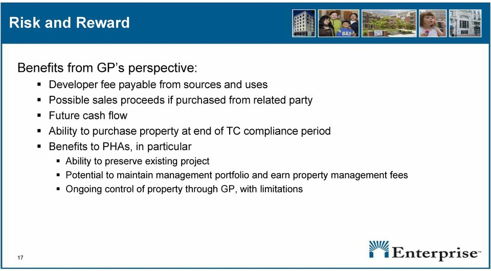 compliance period Benefits to PHAs, in particular Ability to preserve existing project Potential to