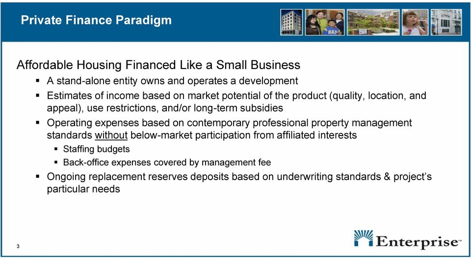 expenses based on contemporary professional property management standards without below-market participation from affiliated interests Staffing