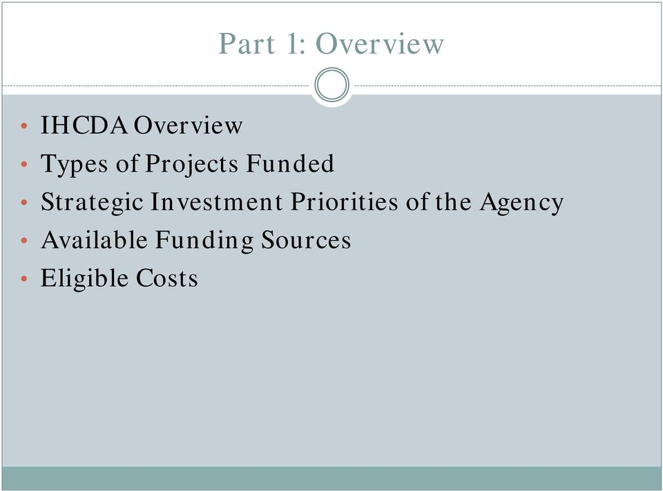 Investment Priorities of the Agency
