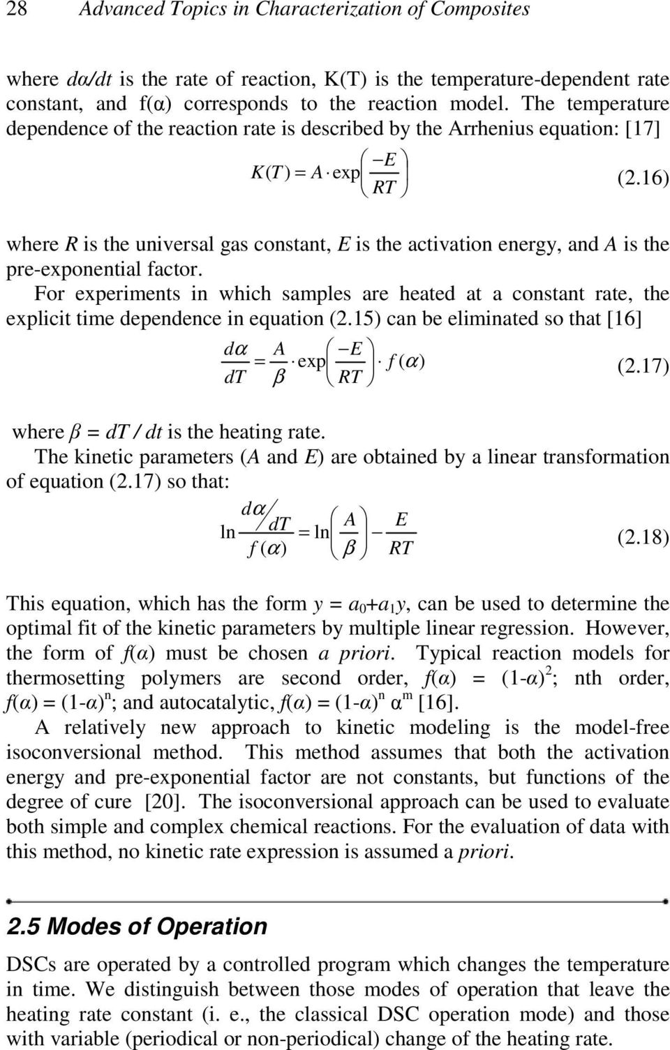 16) where R is the universal gas constant, E is the activation energy, and A is the pre-exponential factor.