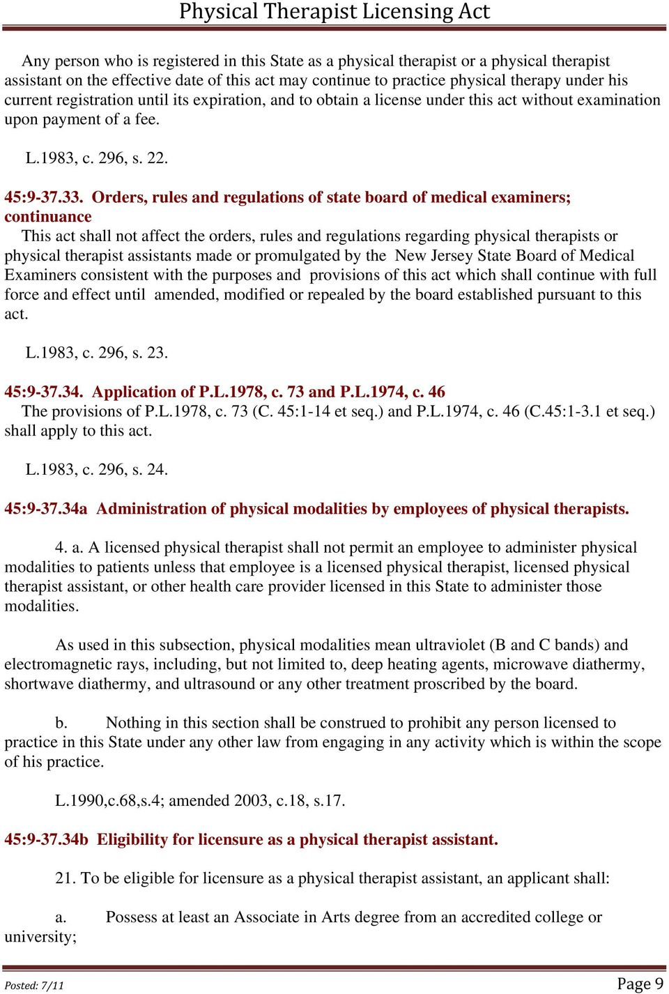 Orders, rules and regulations of state board of medical examiners; continuance This act shall not affect the orders, rules and regulations regarding physical therapists or physical therapist
