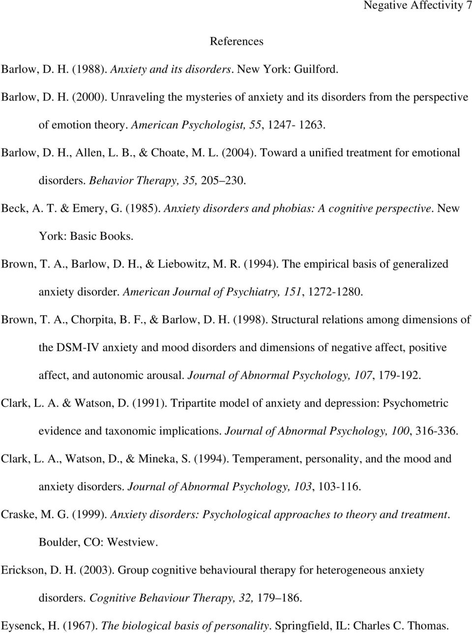 Toward a unified treatment for emotional disorders. Behavior Therapy, 35, 205 230. Beck, A. T. & Emery, G. (1985). Anxiety disorders and phobias: A cognitive perspective. New York: Basic Books.