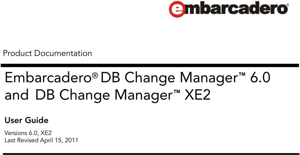 0 and DB Change Manager XE2 User