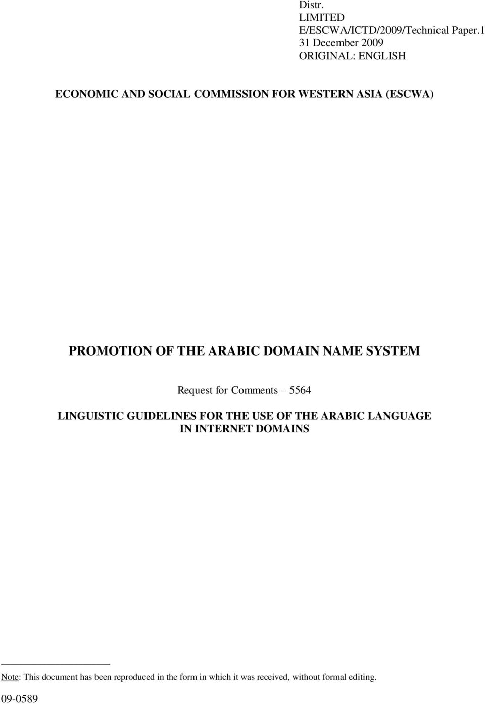 PROMOTION OF THE ARABIC DOMAIN NAME SYSTEM Request for Comments 5564 LINGUISTIC GUIDELINES FOR THE
