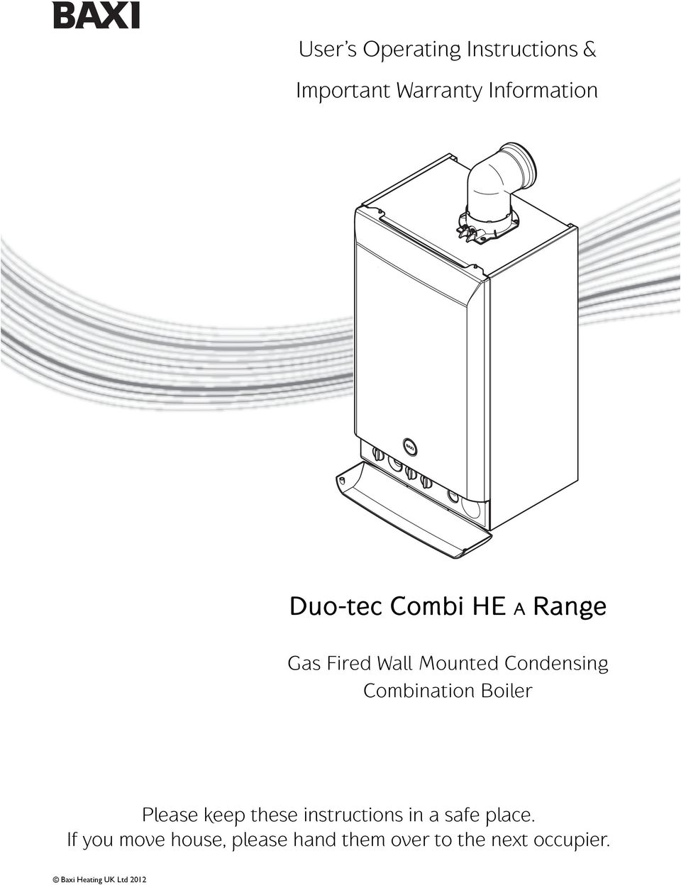 Combination Boiler Please keep these instructions in a safe