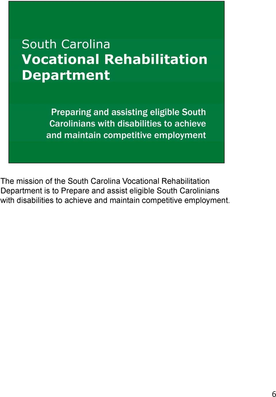assist eligible South Carolinians with