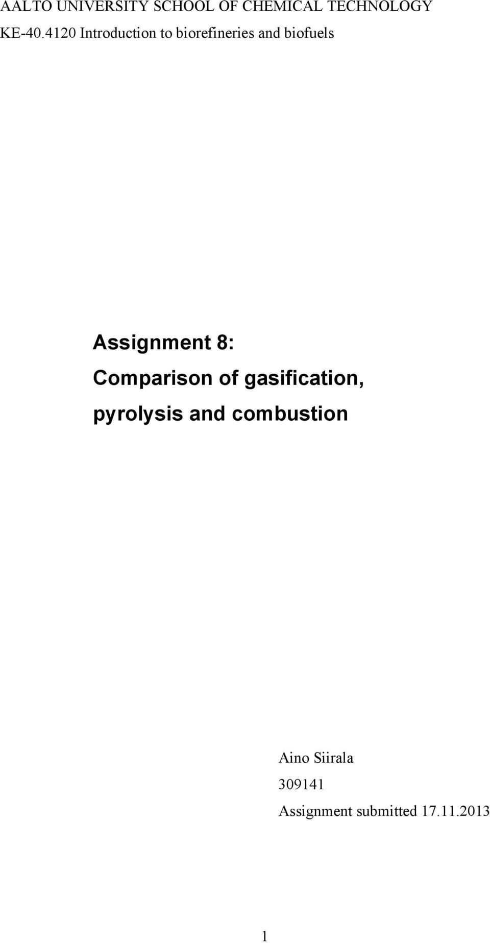 Assignment 8: Comparison of gasification, pyrolysis and