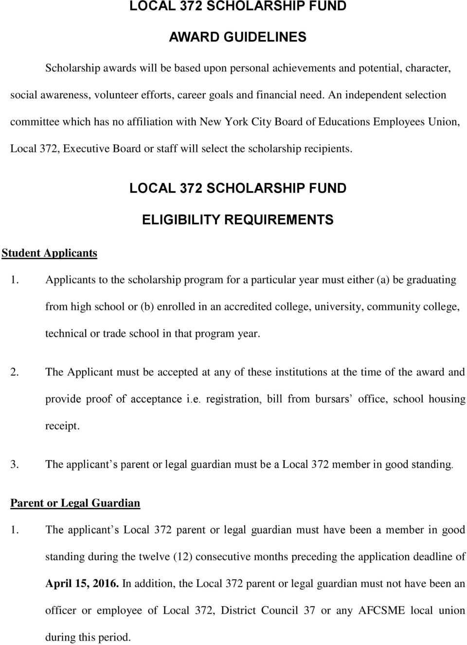 LOCAL 372 SCHOLARSHIP FUND ELIGIBILITY REQUIREMENTS Student Applicants 1.