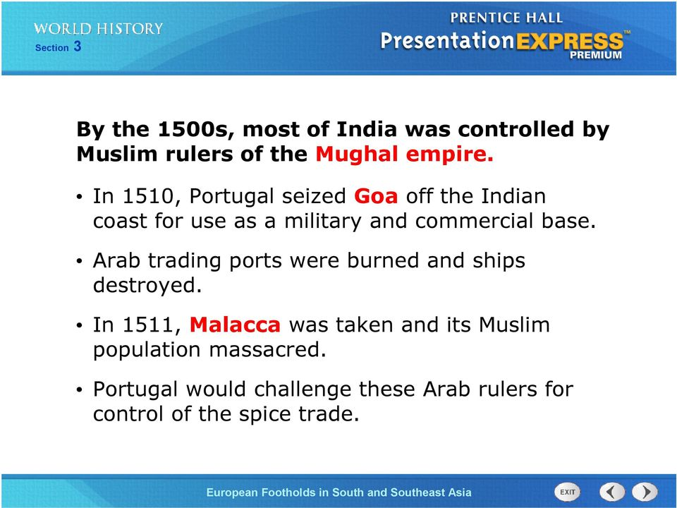 Arab trading ports were burned and ships destroyed.