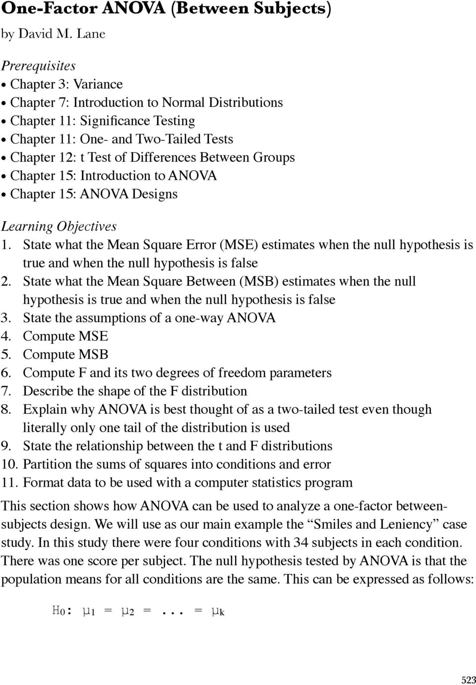 Groups Chapter 15: Introduction to ANOVA Chapter 15: ANOVA Designs Learning Objectives 1.