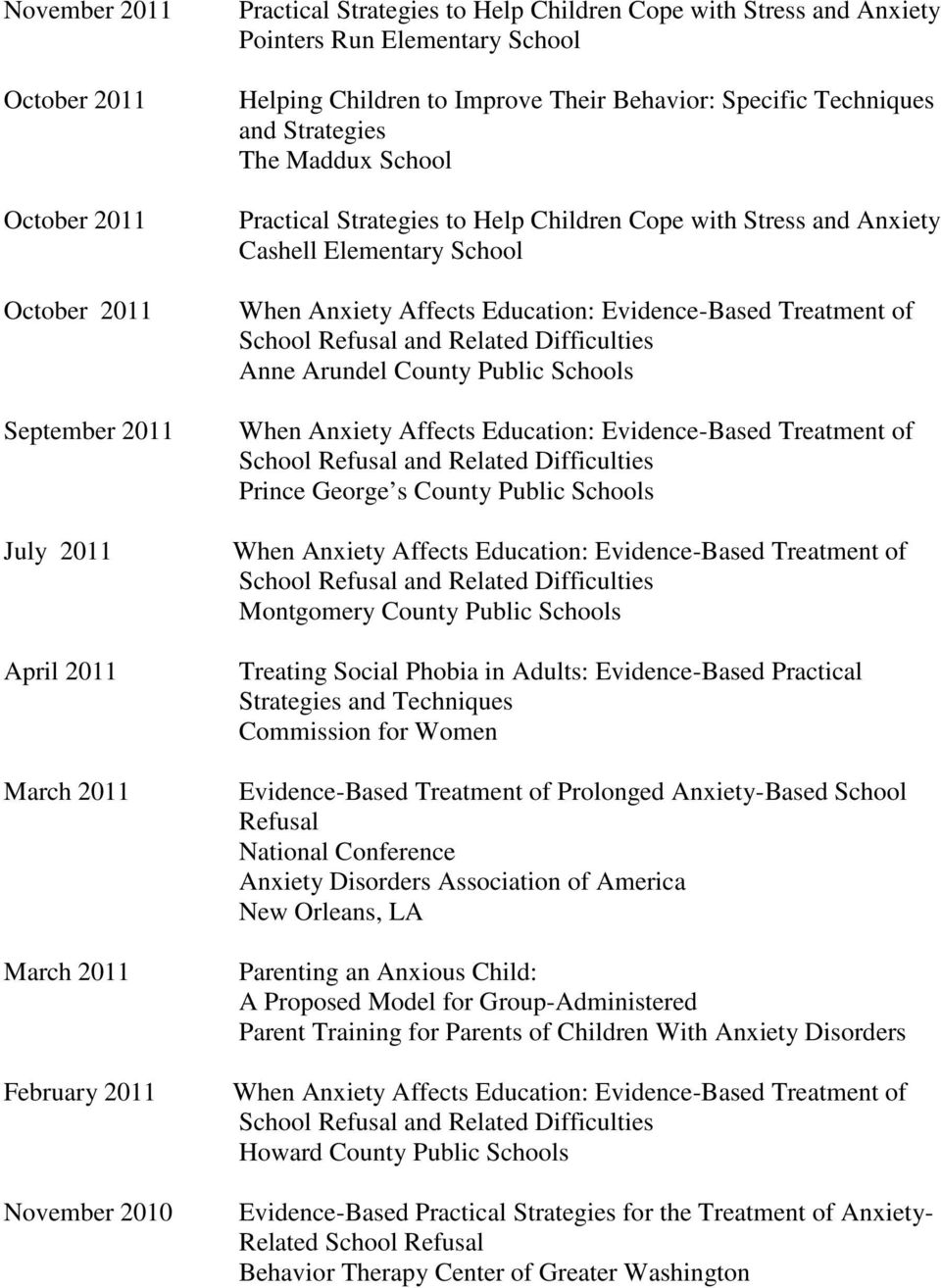 Arundel County Public Schools Prince George s County Public Schools Montgomery County Public Schools Treating Social Phobia in Adults: Evidence-Based Practical Strategies and Techniques Commission