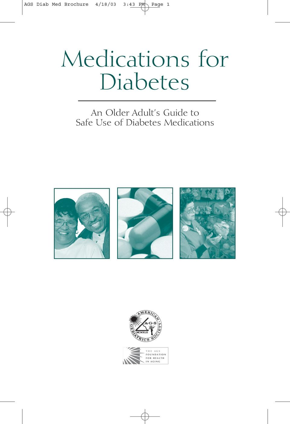 Adult s Guide to Safe Use of Diabetes