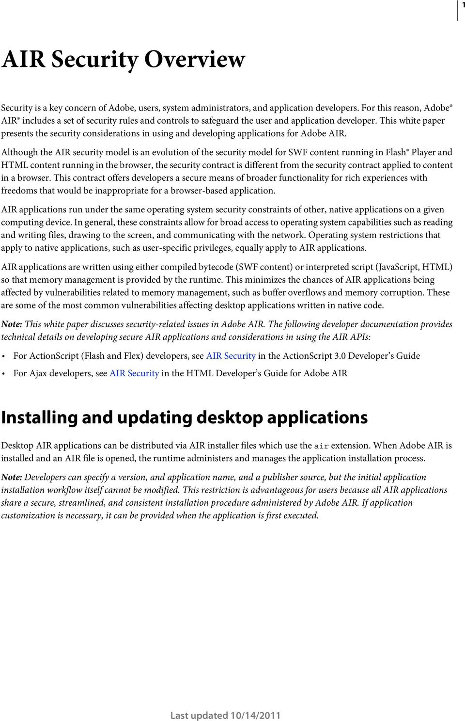 This white paper presents the security considerations in using and developing applications for Adobe AIR.