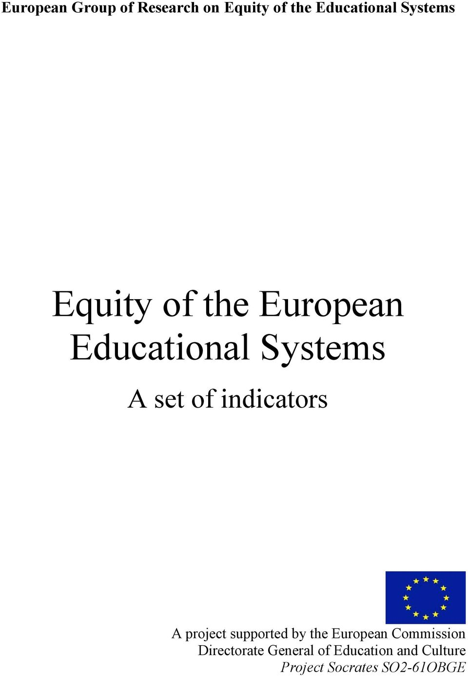 indicators A project supported by the European Commission