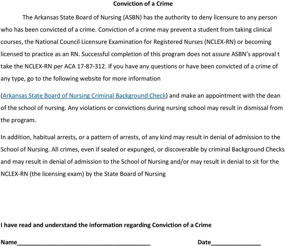 Successful completion of this program does not assure ASBN s approval t take the NCLEX-RN per ACA 17-87-312.
