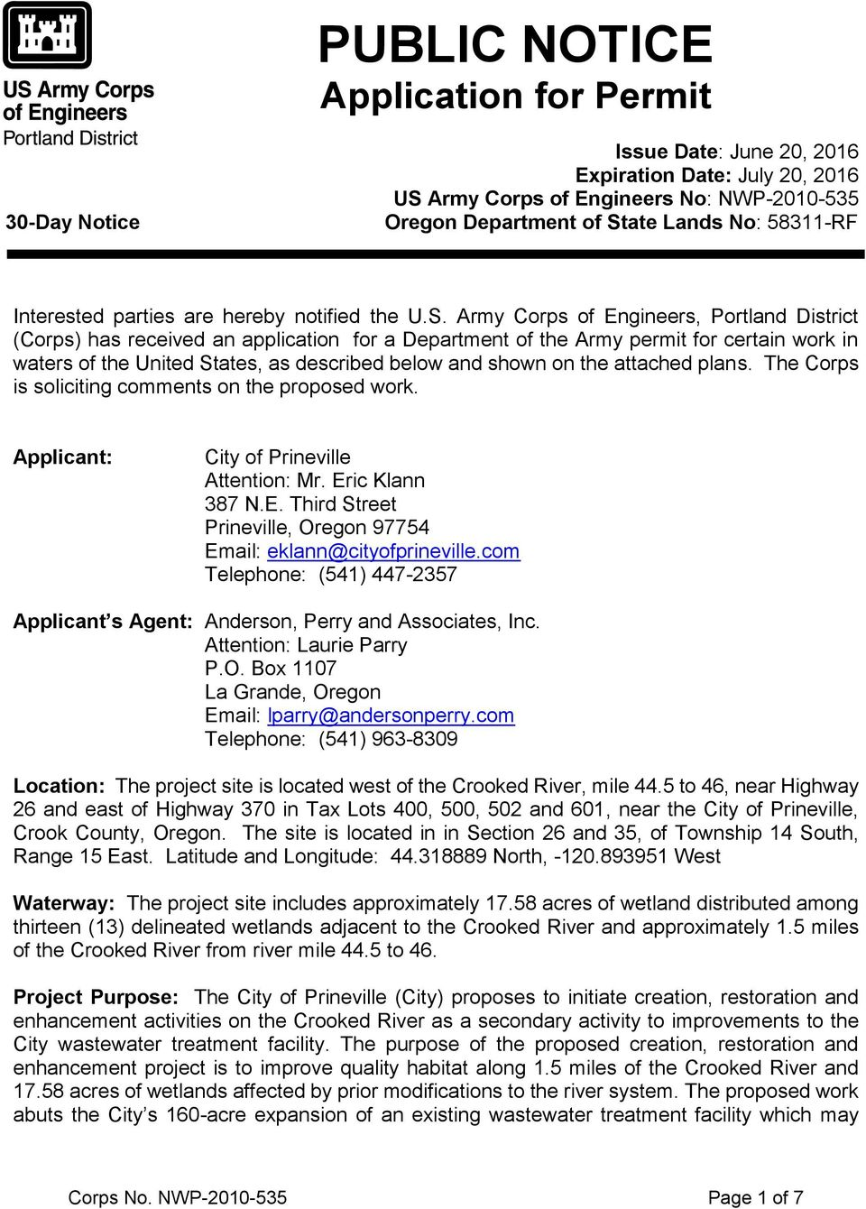 Army Corps of Engineers, Portland District (Corps) has received an application for a Department of the Army permit for certain work in waters of the United States, as described below and shown on the