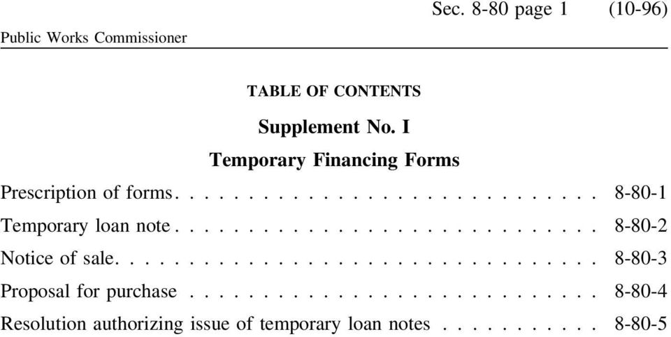 I Temporary Financing Forms Prescription of forms.