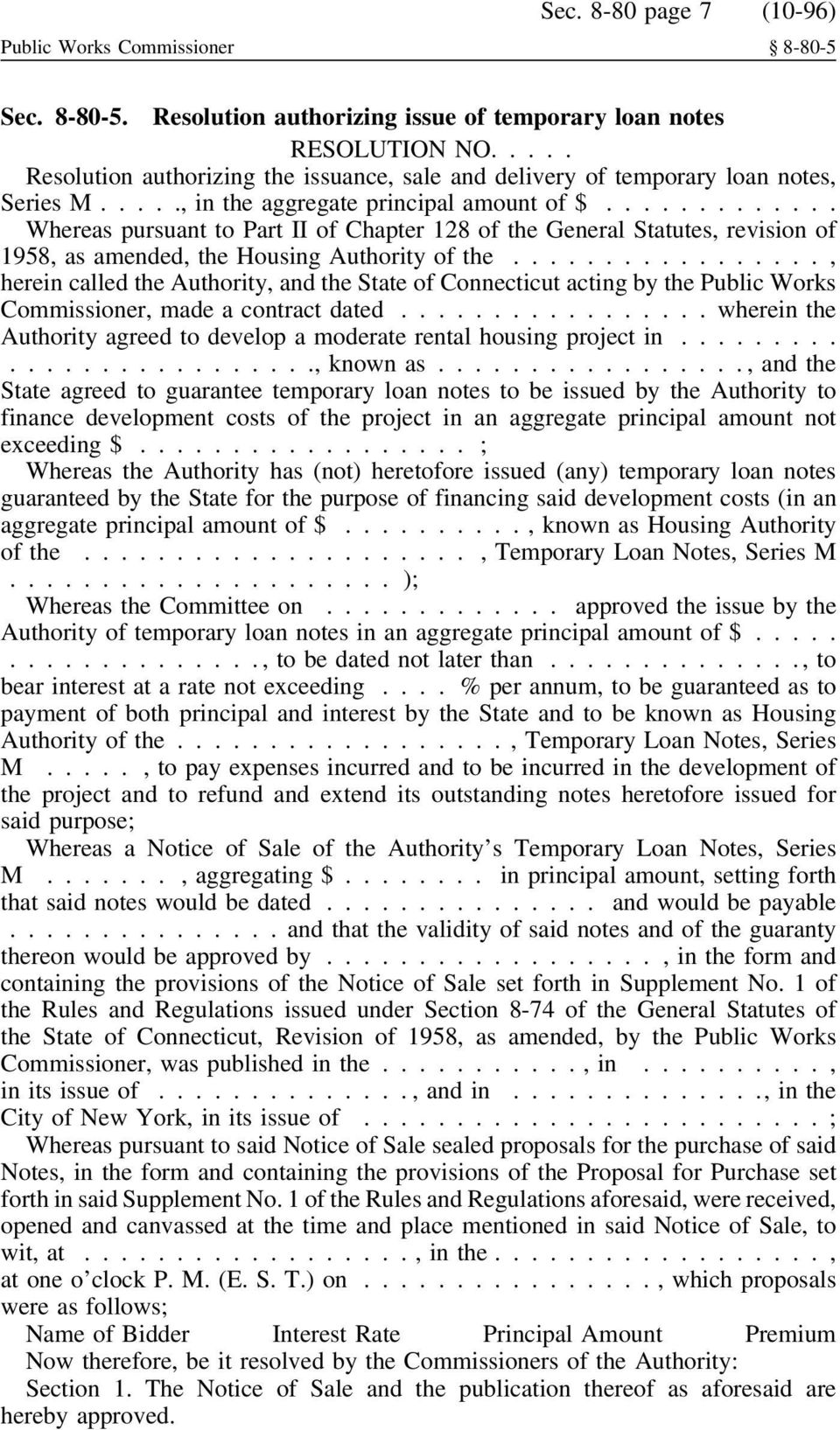 .. Whereas pursuant to Part II of Chapter 128 of the General Statutes, revision of 1958, as amended, the Housing Authority of the.