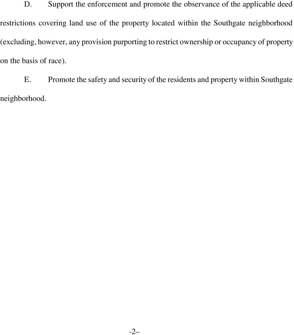 however, any provision purporting to restrict ownership or occupancy of property on the basis